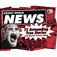 Weekly World News: 12 Astounding True Stories (Magnetic Postcards)