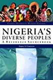 Nigeria's Diverse Peoples, April A. Gordon, 1576076822
