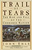 Trail of Tears, John Ehle, 0833582607
