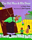 The Old Man and His Door, Gary Soto, 0399227008