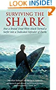 #9: Surviving the Shark: How a Brutal Great White Attack Turned a Surfer into a Dedicated Defender of Sharks