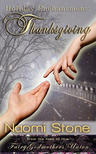Thanksgiving (Holiday Enchantment) by [Naomi Stone]