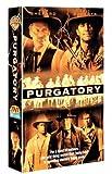 Purgatory [VHS]