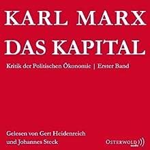 Das Kapital: Kritik der Politischen Ökonomie Hörbuch von Karl Marx Gesprochen von: Johannes Steck, Gert Heidenreich