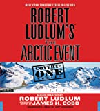 img - for Robert Ludlum's (TM) The Arctic Event (Covert-One series) book / textbook / text book