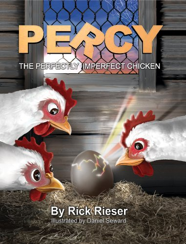 PERCY THE PERFECTLY IMPERFECT CHICKEN
