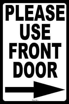 amazon pixy ink please use front door arrow to right metal Front Doors with Side Lights amazon pixy ink please use front door arrow to right metal notice sign home kitchen