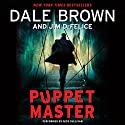 Puppet Master Audiobook by Dale Brown, Jim DeFelice Narrated by Nick Sullivan