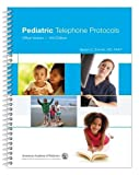 Pediatric Telephone Protocols: Office Version