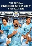 Manchester City F.C. Official 2018 Calendar - A3 Poster Format Calendar (Calendar 2018)