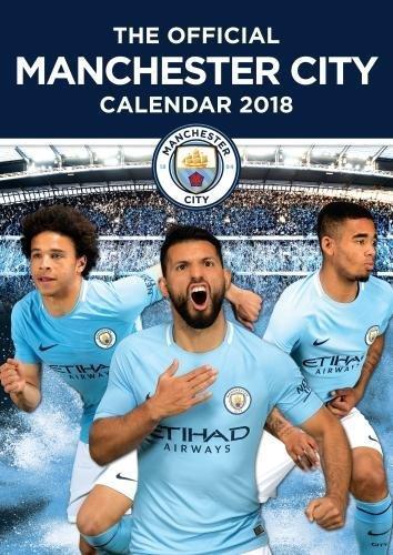 The Official Manchester City Football Club Calendar 2018