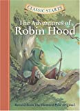 img - for The Adventures of Robin Hood (Classic Starts) book / textbook / text book