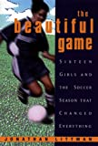The Beautiful Game, Jonathan Littman, 0380977966