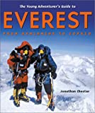 The Young Adventurer's Guide to Everest, Jonathan Chester, 1582460698