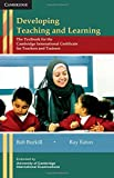 img - for Developing Teaching and Learning: The Textbook for the Cambridge International Certificate for Teachers and Trainers by Bob Burkill (2010-11-25) book / textbook / text book