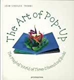 The Art of Pop Up, Jean-Charles Trebbi, 8492810653