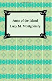 Anne of the Island, Lucy M. Montgomery, 1420929313