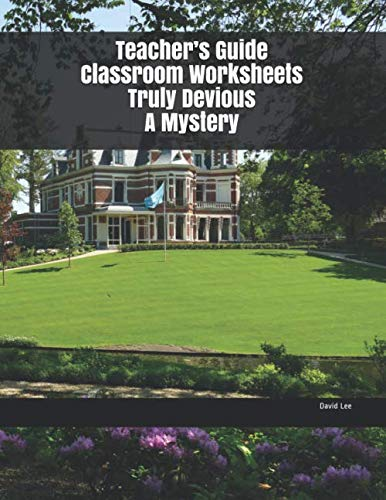 Teacher's Guide Classroom Worksheets Truly Devious A Mystery