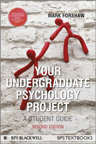 Your Undergraduate Psychology Project: A Student Guide (Bps Student Guides)