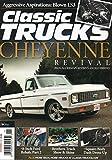 Classic Trucks 2016 Magazine 1972 CHEVROLET CHEYENNE REVIVAL Aggressive Aspirations: Blown LS3 SQUARE-BODY DASH DRESS-UP