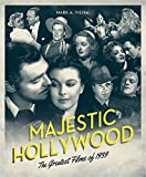 Majestic Hollywood: The Greatest Films of 1939