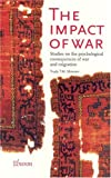 img - for The Impact of War: Studies on the Psychological Consequences of War and Migration book / textbook / text book
