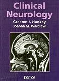 img - for Clinical Neurology by Graeme J. Hankey MBBS MD FRCP (Lond) FRCP (Edin) FRACP (2002-11-30) book / textbook / text book