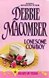 Lonesome Cowboy  (Heart Of Texas, No. 1)