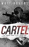 Cartel: A Jason King Thriller (The Jason King Files)