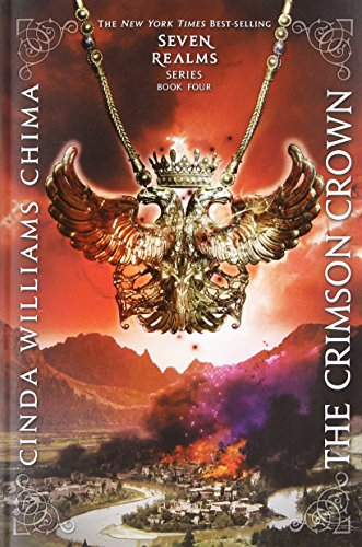 The Crimson Crown (A Seven Realms Novel) [Cinda Williams Chima] (Tapa Blanda)