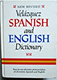 img - for New Revised Velazquez Spanish and English Dictionary (English and Spanish Edition) book / textbook / text book