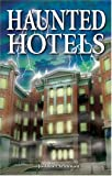 Haunted Hotels, Jo-Anne Christensen, 1894877039