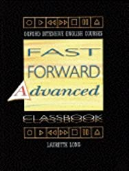Fast Forward Advanced: Classbook