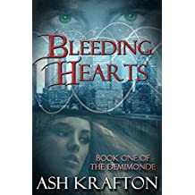 Bleeding Hearts: Book One of the Demimonde