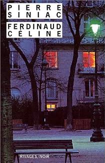 Ferdinaud Céline par Siniac