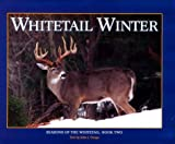 Whitetail Winter, John J. Ozoga, 1572230274
