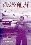She's Just Another Navy Pilot: An Aviator's Sea Journal