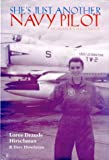 She's Just Another Navy Pilot, Loree Draude Hirschman and Dave Hirschman, 1557503354