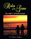 Rules of the Game, R. Stephen Jeffrey, 1893455017