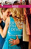 Her Deal with the Devil by Nicola Marsh (2013-04-23)