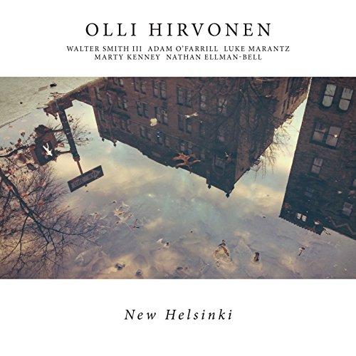 Olli Hirvonen - New Helsinki (2017) [WEB FLAC] Download