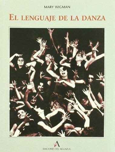 Descargar Libro Lenguaje De La Danza, El Mary Wigman