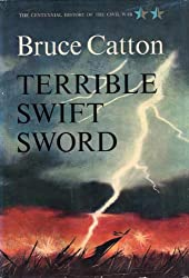 Terrible Swift Sword (Centennial History of the Civil War Book 2)
