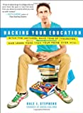 Hacking Your Education, Dale J. Stephens, 0399159967