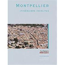 Montpellier, Itinéraires Insolites