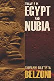 Travels in Egypt and Nubia: (Expanded, Annotated)