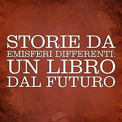 Storie da emisferi differenti [Stories from Different Hemispheres]