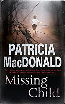 Missing Child by [Macdonald, Patricia]