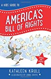 A Kids' Guide to America's Bill of Rights: Revised Edition