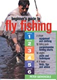 Beginner's Guide to Fly Fishing, James A. Casada, 0764132504